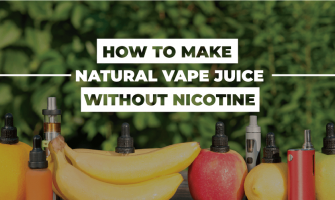 How to make natural vape juice without nicotine?