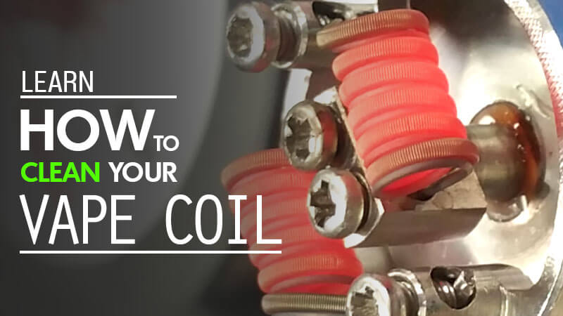 Learn How to clean your Vape Coil